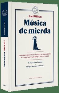 'Música de mierda', Carl Wilson. Ed. Blackie Books, 2016