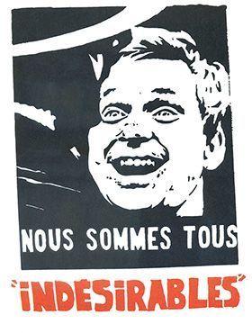 Atelier de l'Ecole Nationale des Beaux-Arts Atelier Populaire (1968), «Nous sommes tous «indesirables» (Nosotros somos todos indeseables) [serigrafía].