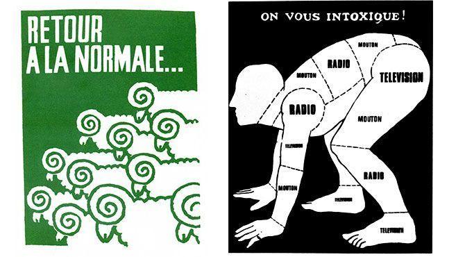 Atelier de l'Ecole Nationale Supérieure des Arts Décoratifs (1968), «Retour a la normale» (Vuelta a la normalidad…); «On vous intoxique» (Se os intoxica) [serigrafía] .